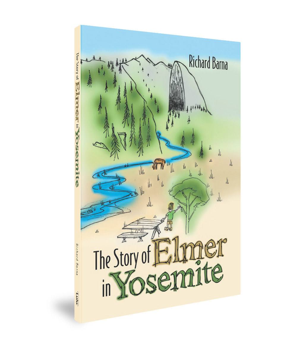 The Story Of Elmer in Yosemite (Softcover)