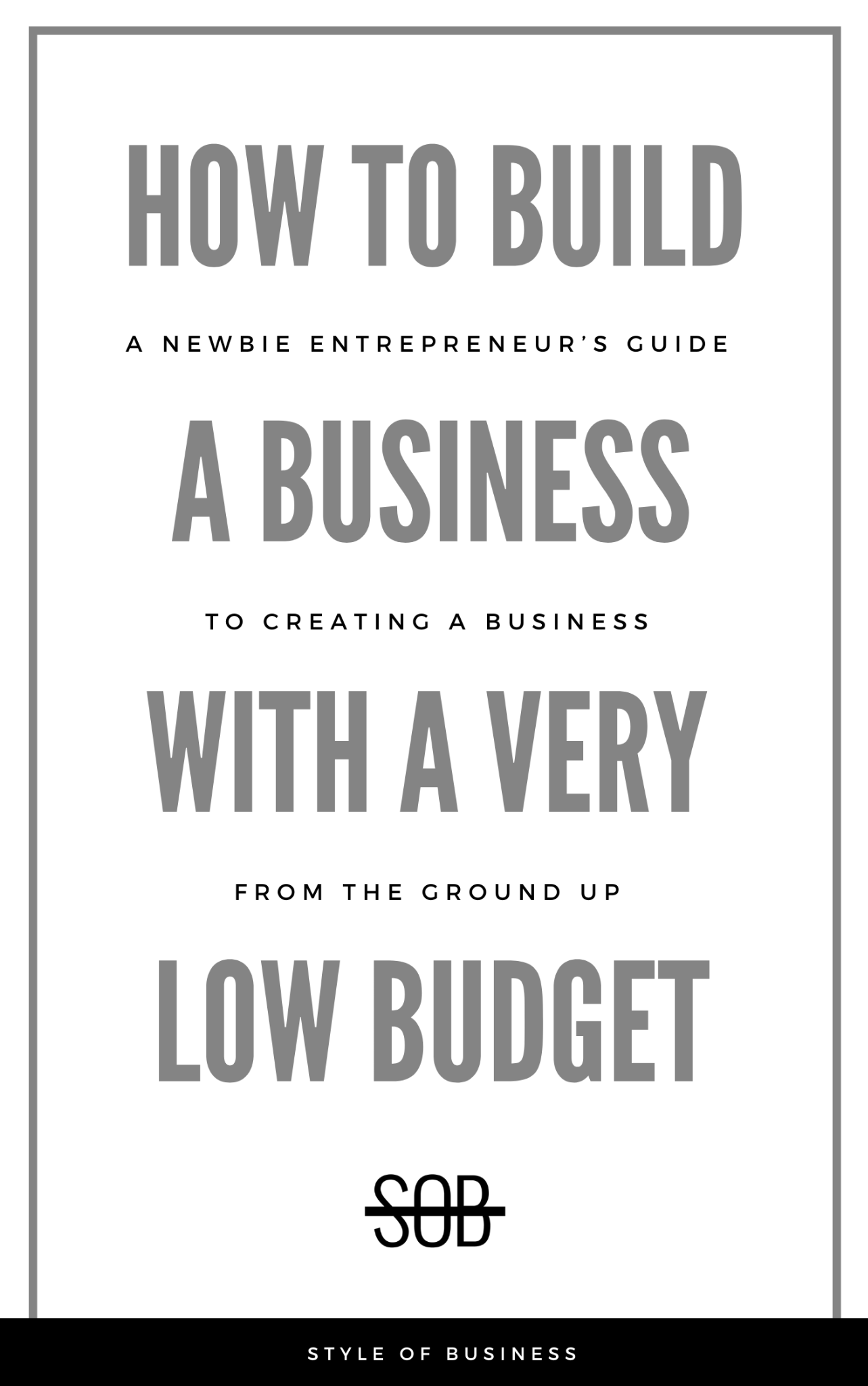 How to Build a Business with a Very Low Budget
