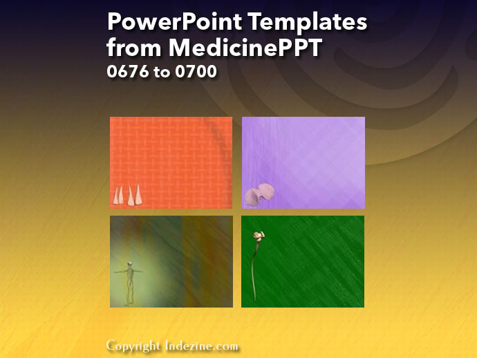 PowerPoint Templates from MedicinePPT 028: Designs 0676 to 0700