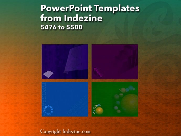 PowerPoint Templates from Indezine 220: Designs 5476 to 5500