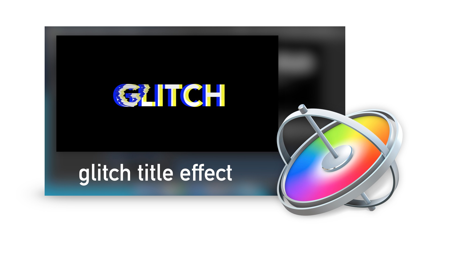 How to Create a Glitch Title in Motion 5 Project File