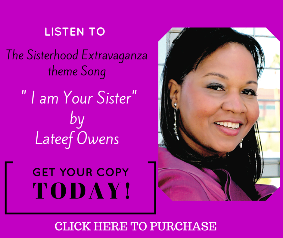 The Sisterhood Song by Lateef Owens