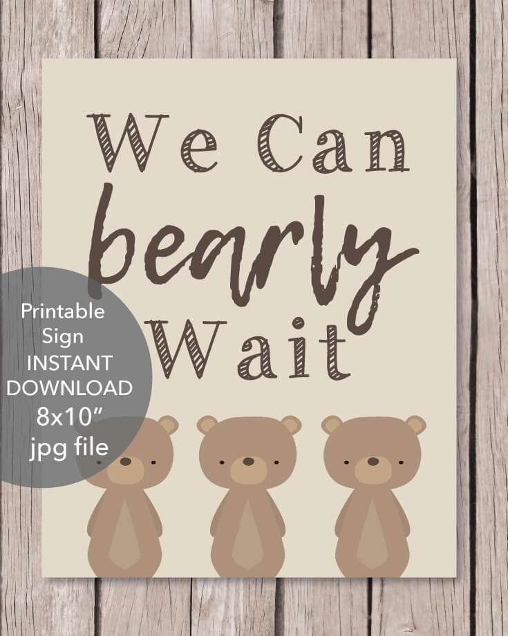 "Woodland Bear Printable ""We Can Bearly Wait"" Baby Shower Sign"