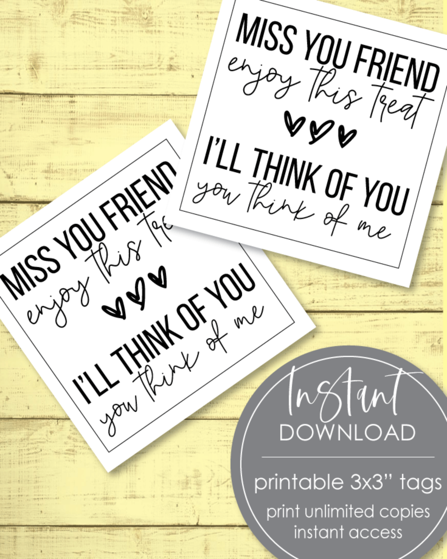 Printable Miss You Friend Tags - 3x3""