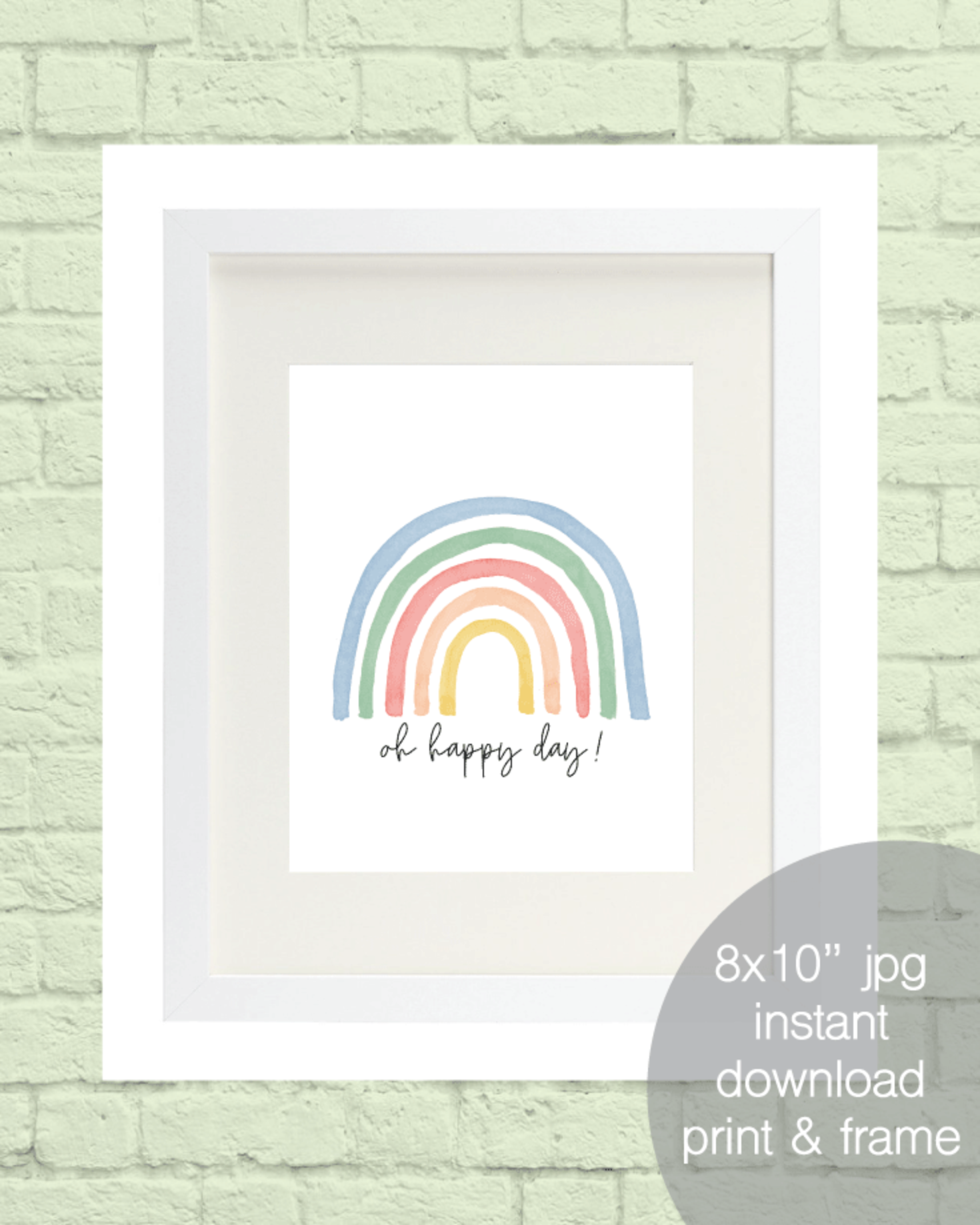 Printable Oh Happy Day, Rainbow Wall Art, Nursery Print - 8x10