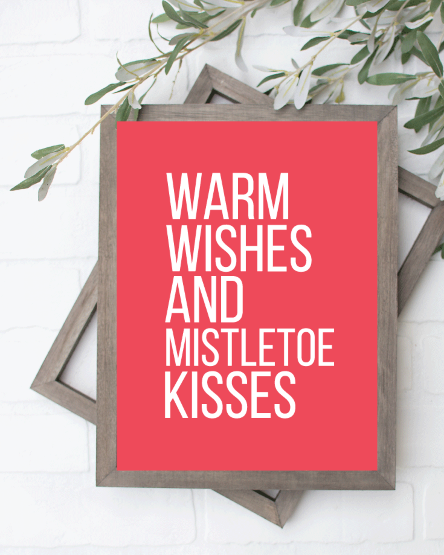 Printable, Warm Wishes & Mistletoe Kisses, Holiday Winter Christmas Wall Art Sign Print