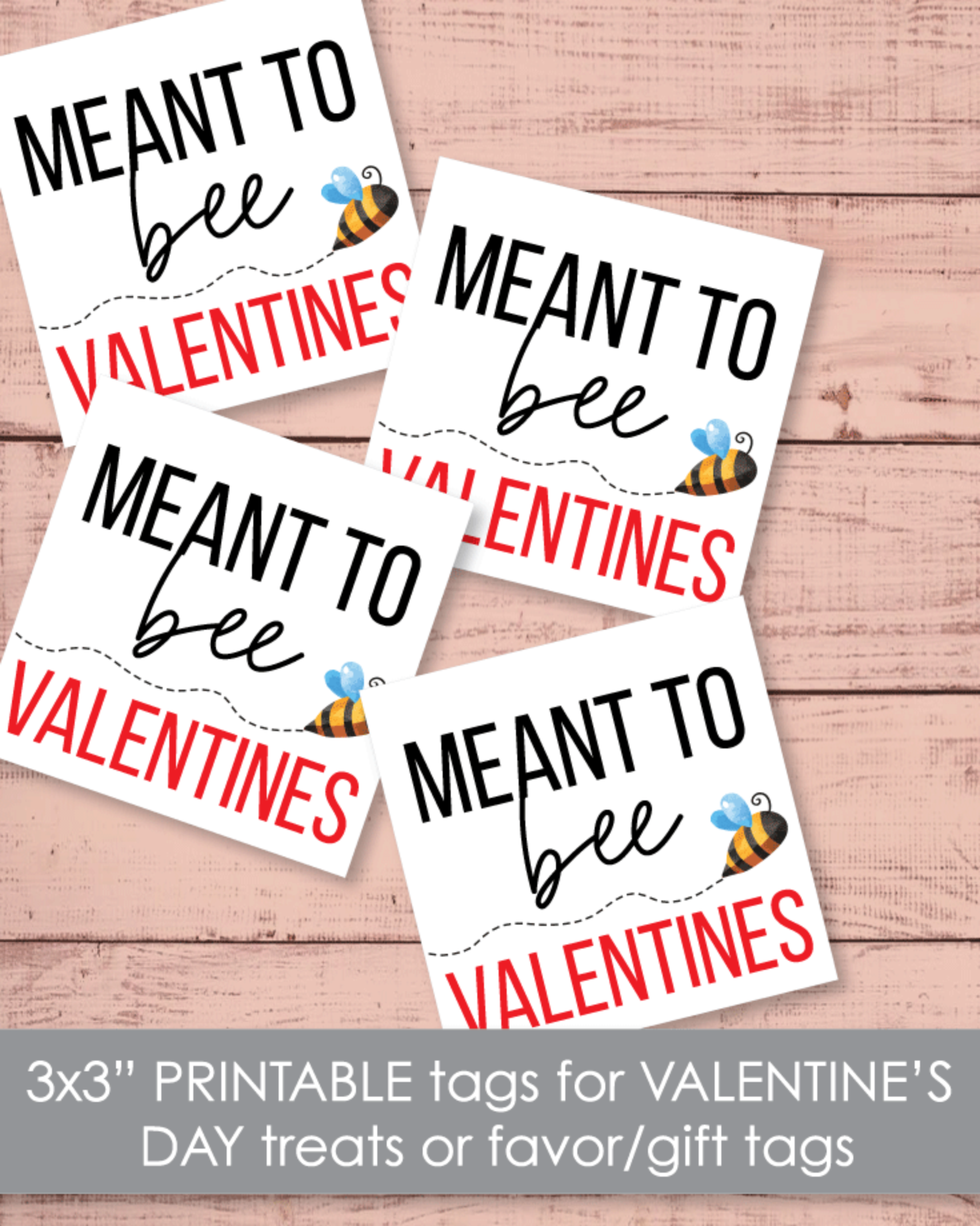 "Printable Meant To Bee Valentines Cards Tags 3""x3"""