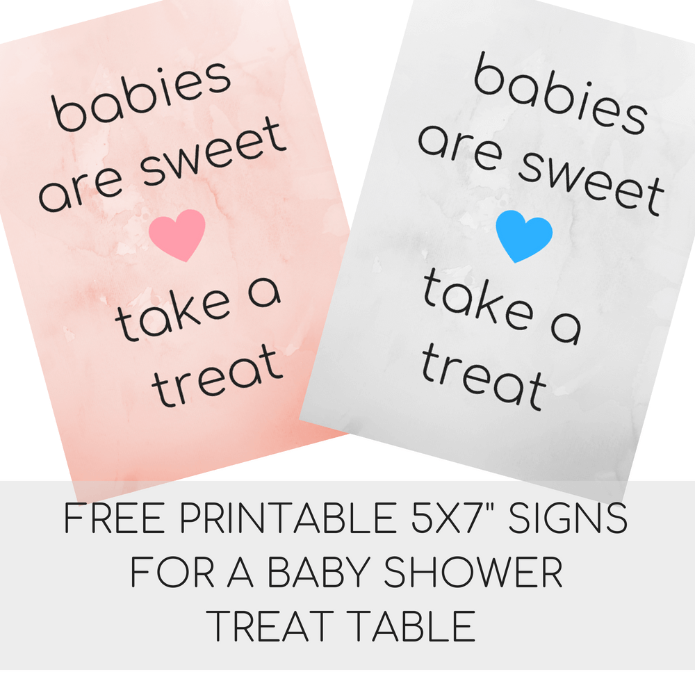 """FREE Printable 5x7"""" Babies Are Sweet, Take A Treat Signs"""