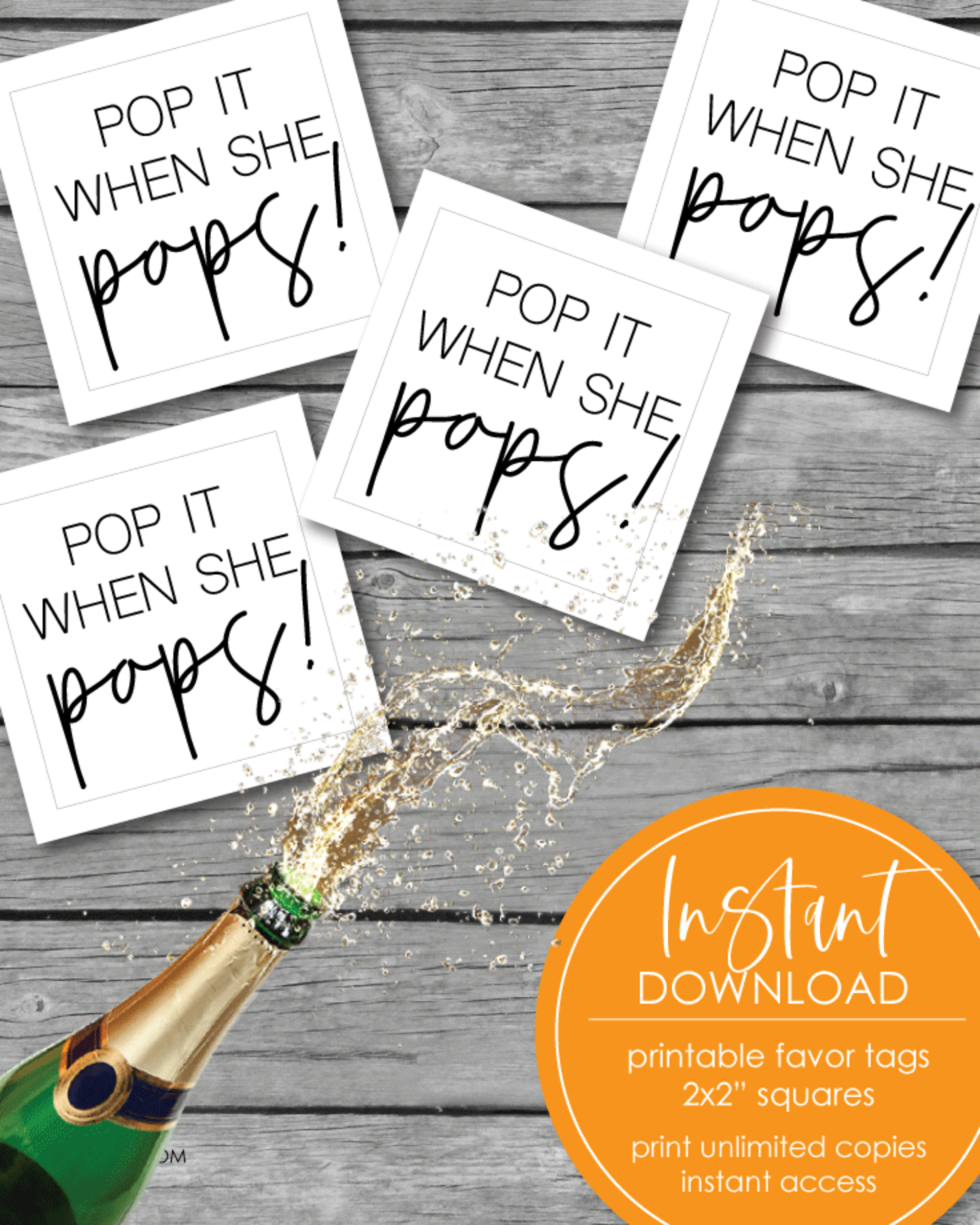 "Printable 2x2"" Pop It When She Pops Baby Shower Favor Tags - Instant Download"