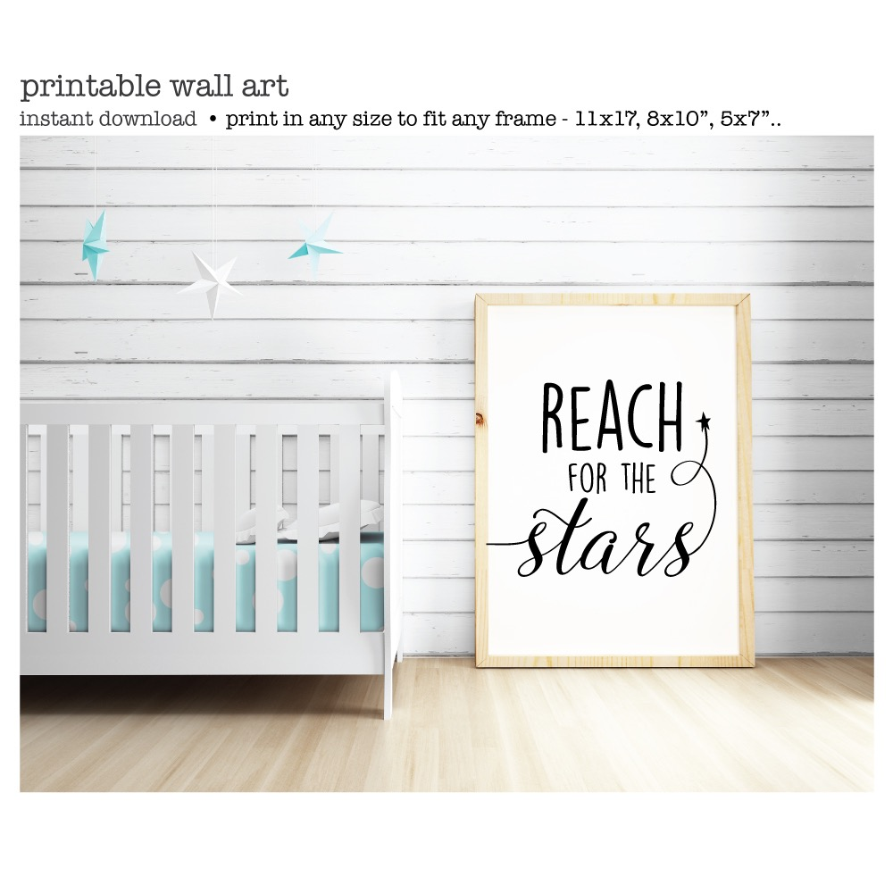 Reach For The Stars Printable Wall Art Quote Instant Download