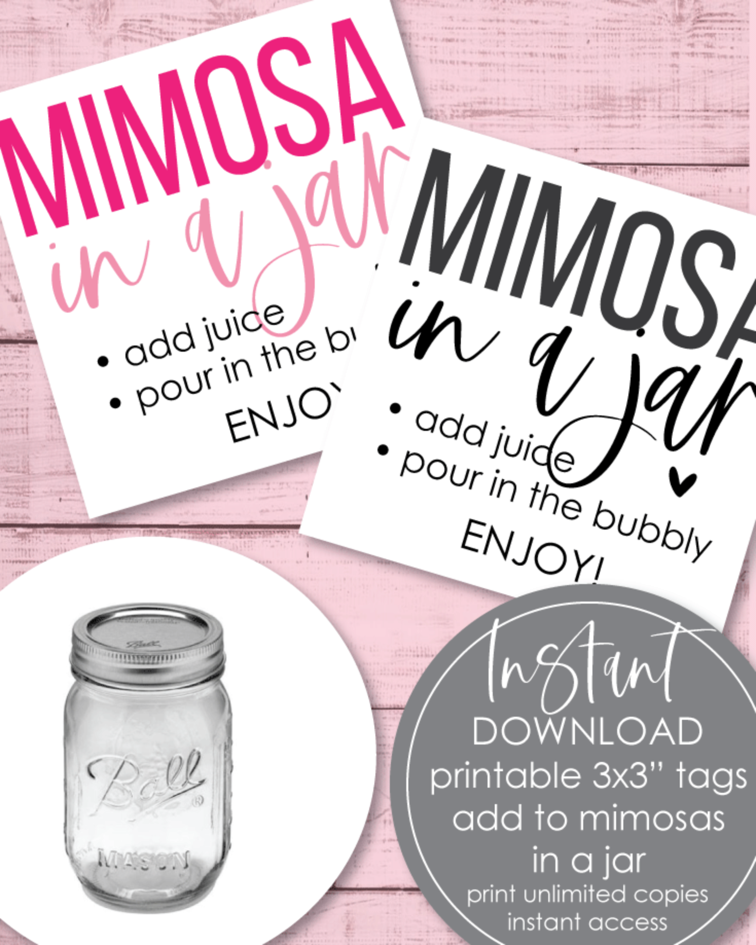 "Printable ""Mimosa In A Jar"" Tags - 3x3"""