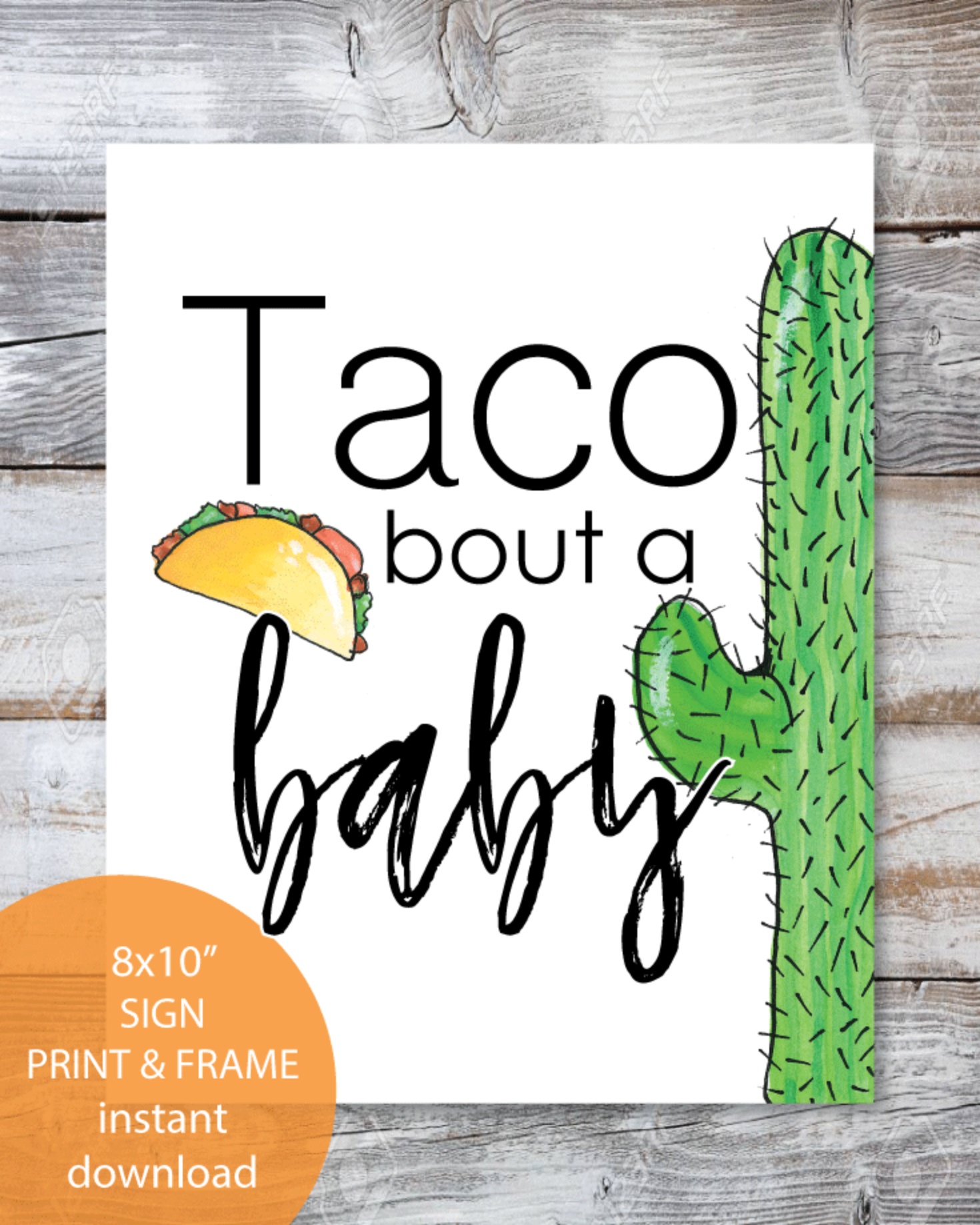 "Printable Taco Bout A Baby Sign 8x10"" - Fiesta, Mexican, Southwestern, Baby Shower Theme"