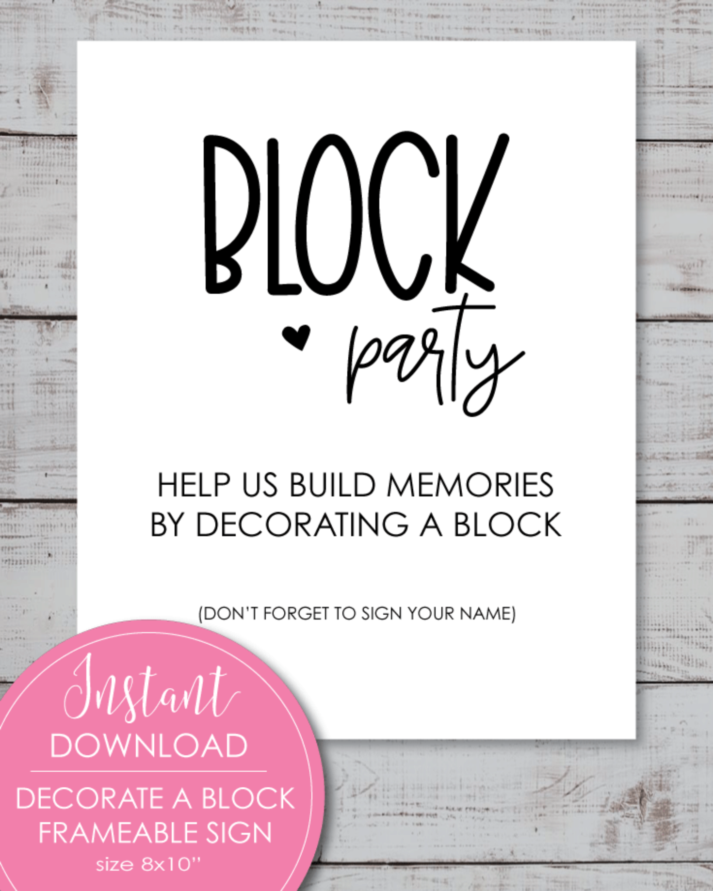 Printable Baby Block Decorating Sign - Block Party 8x10