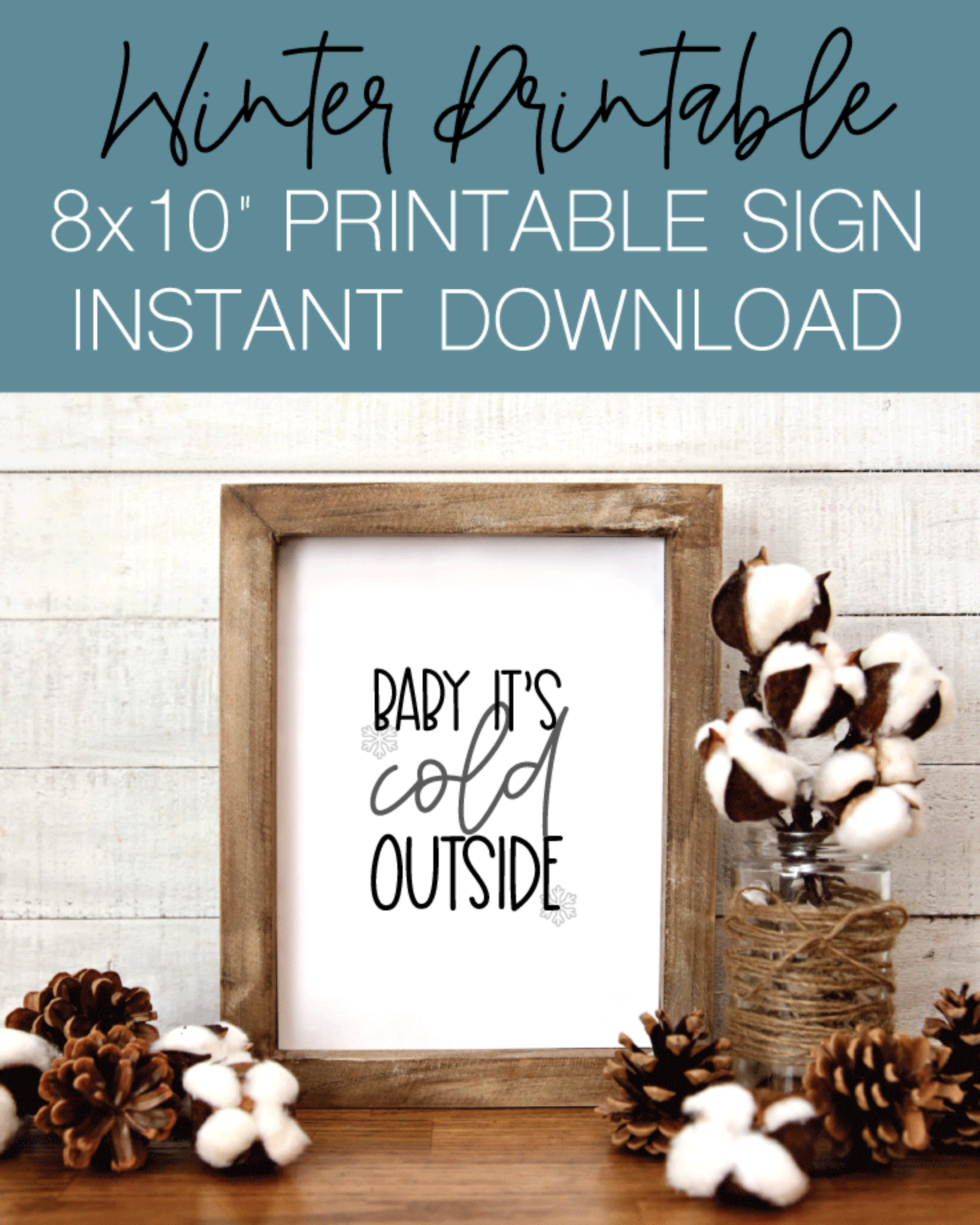 """Winter Printable 8x10"""" Sign - Baby It's Cold Outside, Holiday Wall Art"""