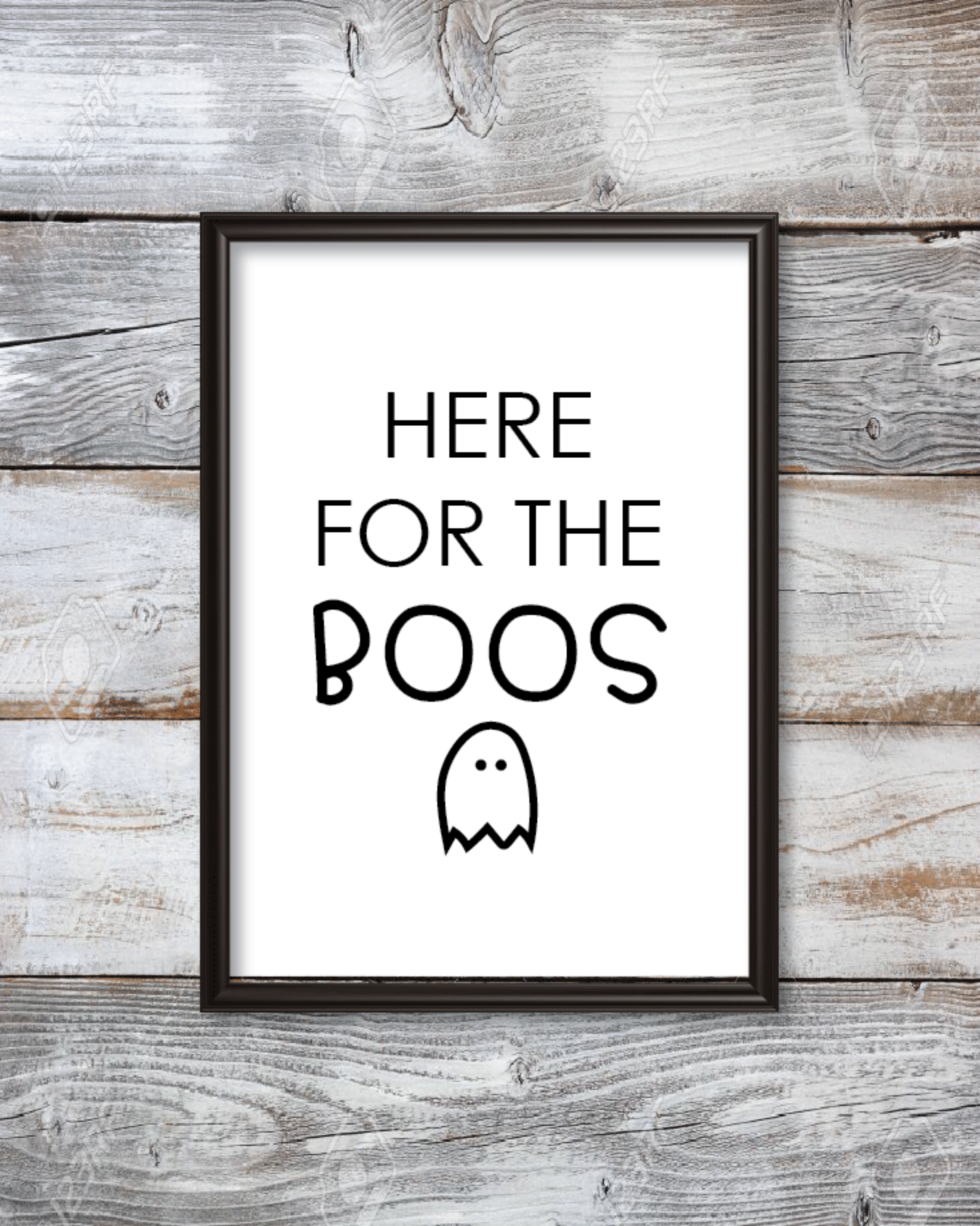 Here For The Boos Printable 8x10