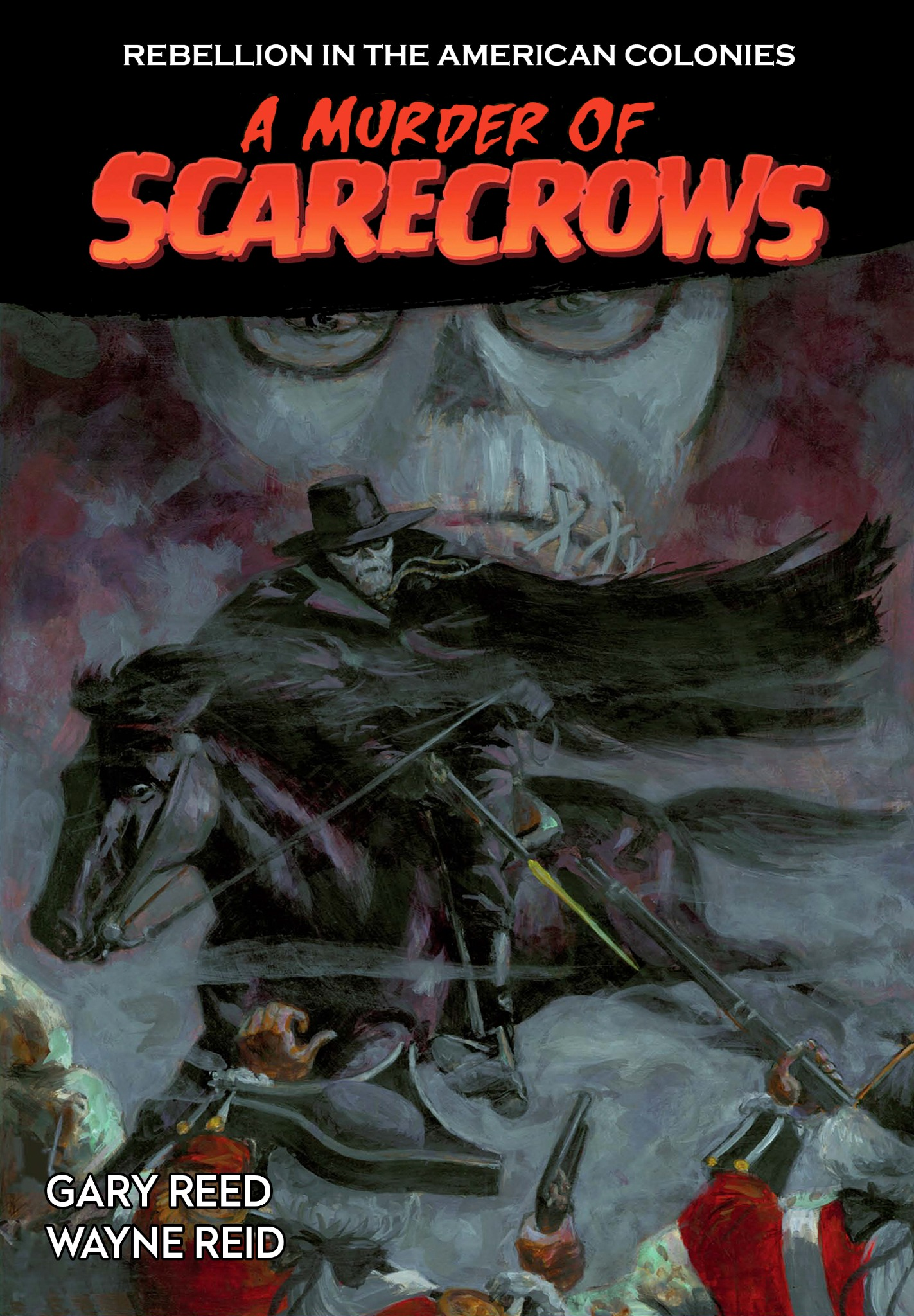 A Murder of Scarecrows: Rebellion in the American Colonies