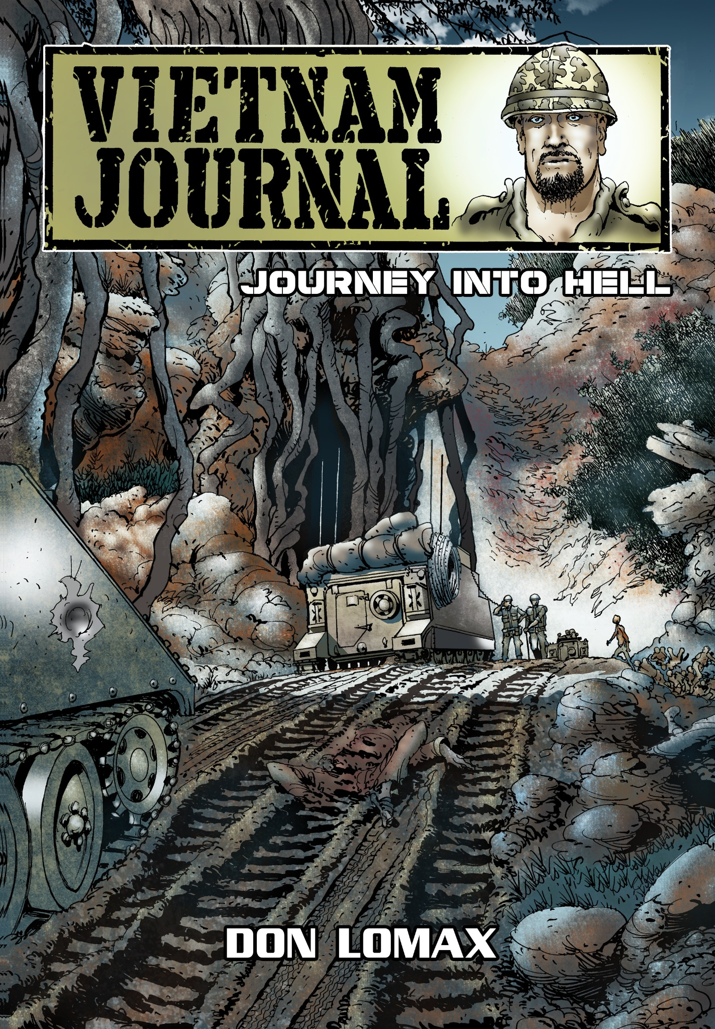 Vietnam Journal: Series Two - Volume 2: Journey Into Hell