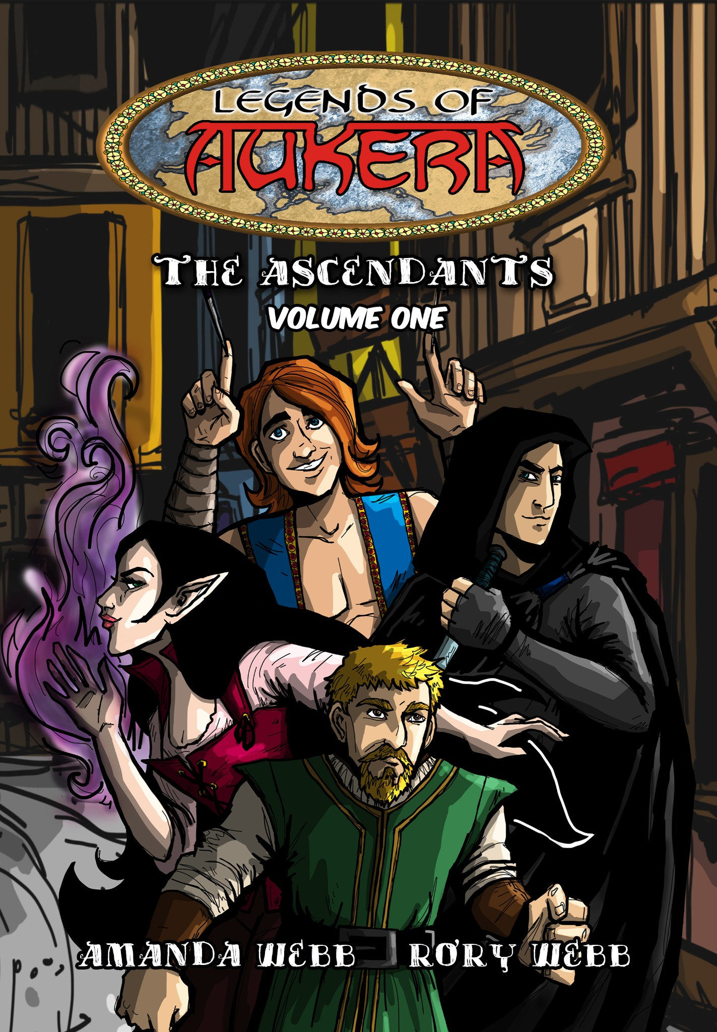 Legends of Aukera: The Ascendents - Volume 1