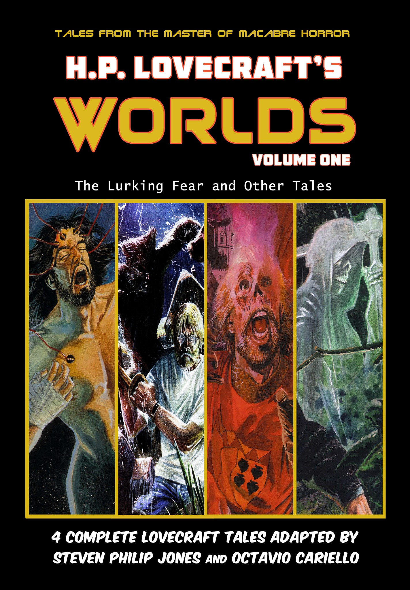 H.P. Lovecraft's Worlds - Volume 1: The Lurking Fear and Other Tales