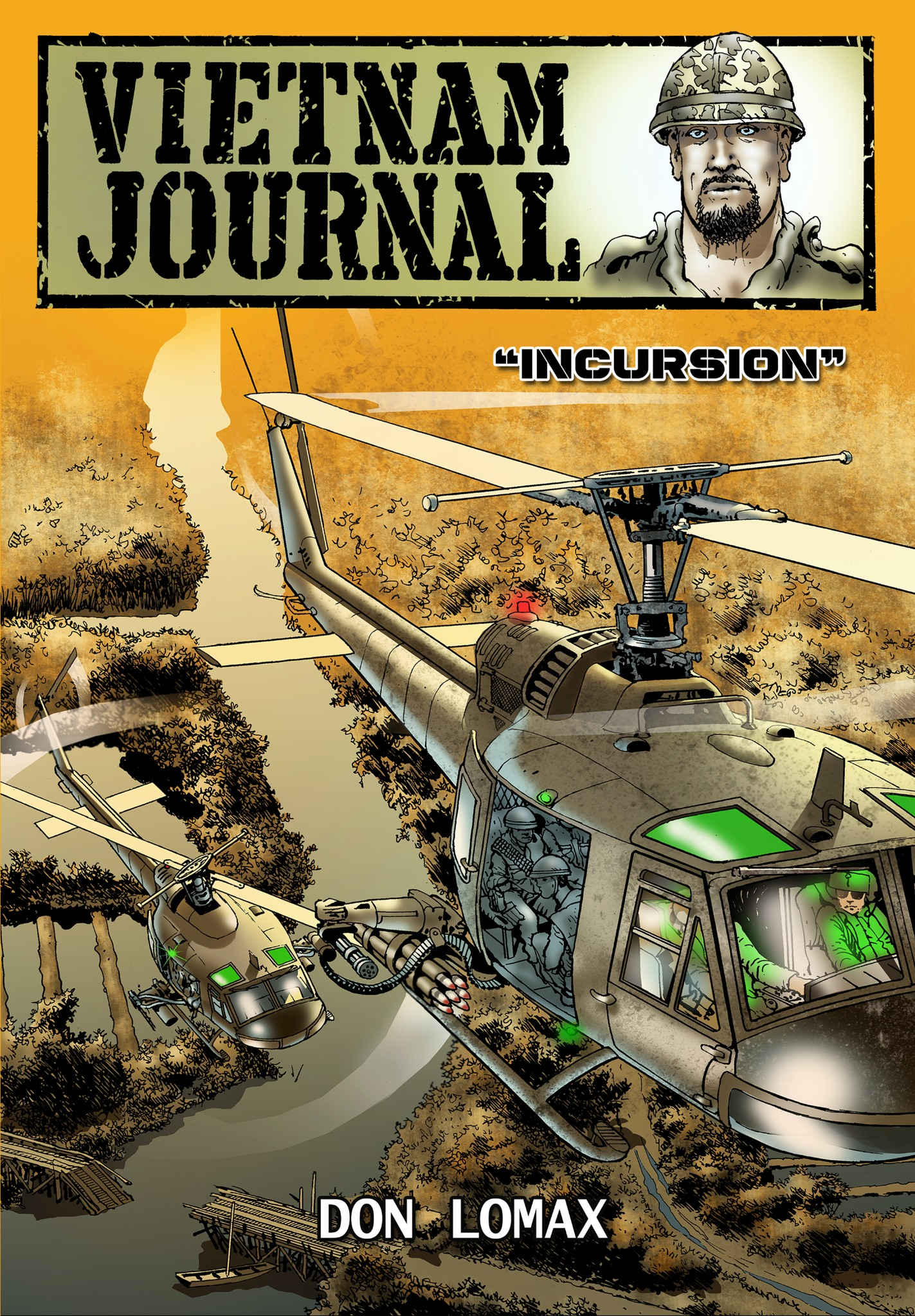 Vietnam Journal: Series Two - Volume 1: Incursion