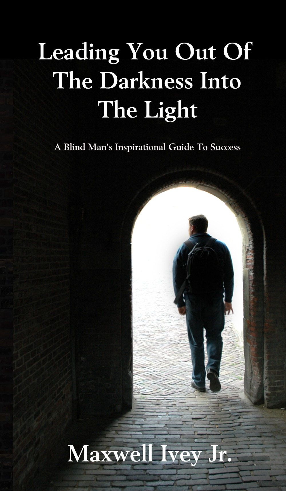 Leading You Out of the Darkness Into the Light