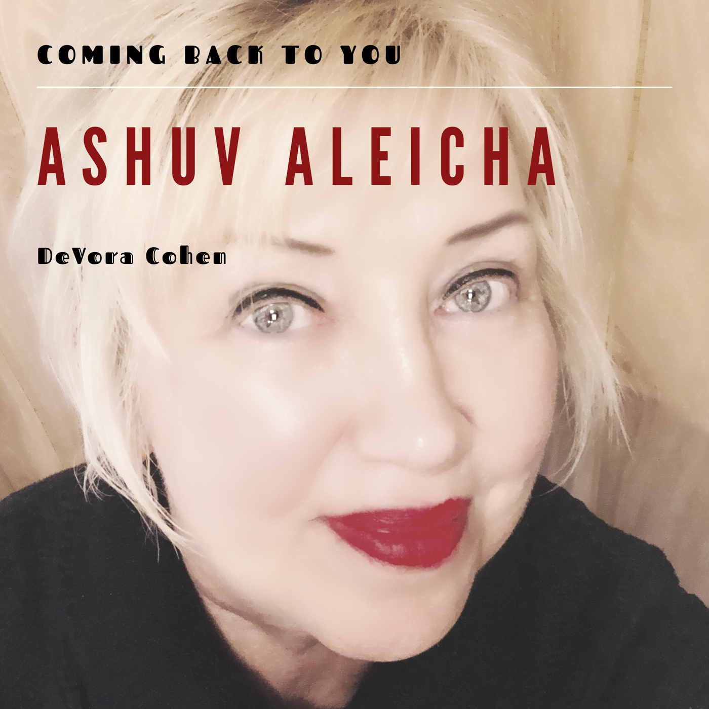 Coming Back to You single (Ashuv Aleicha)
