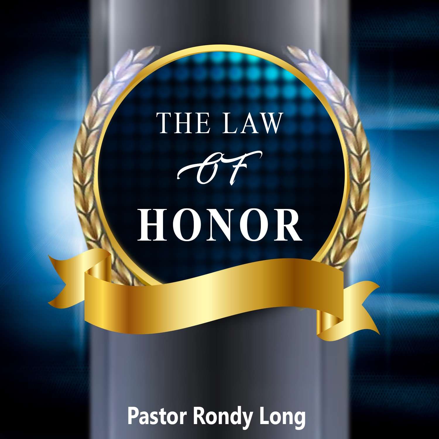 The Law of Honor pt3