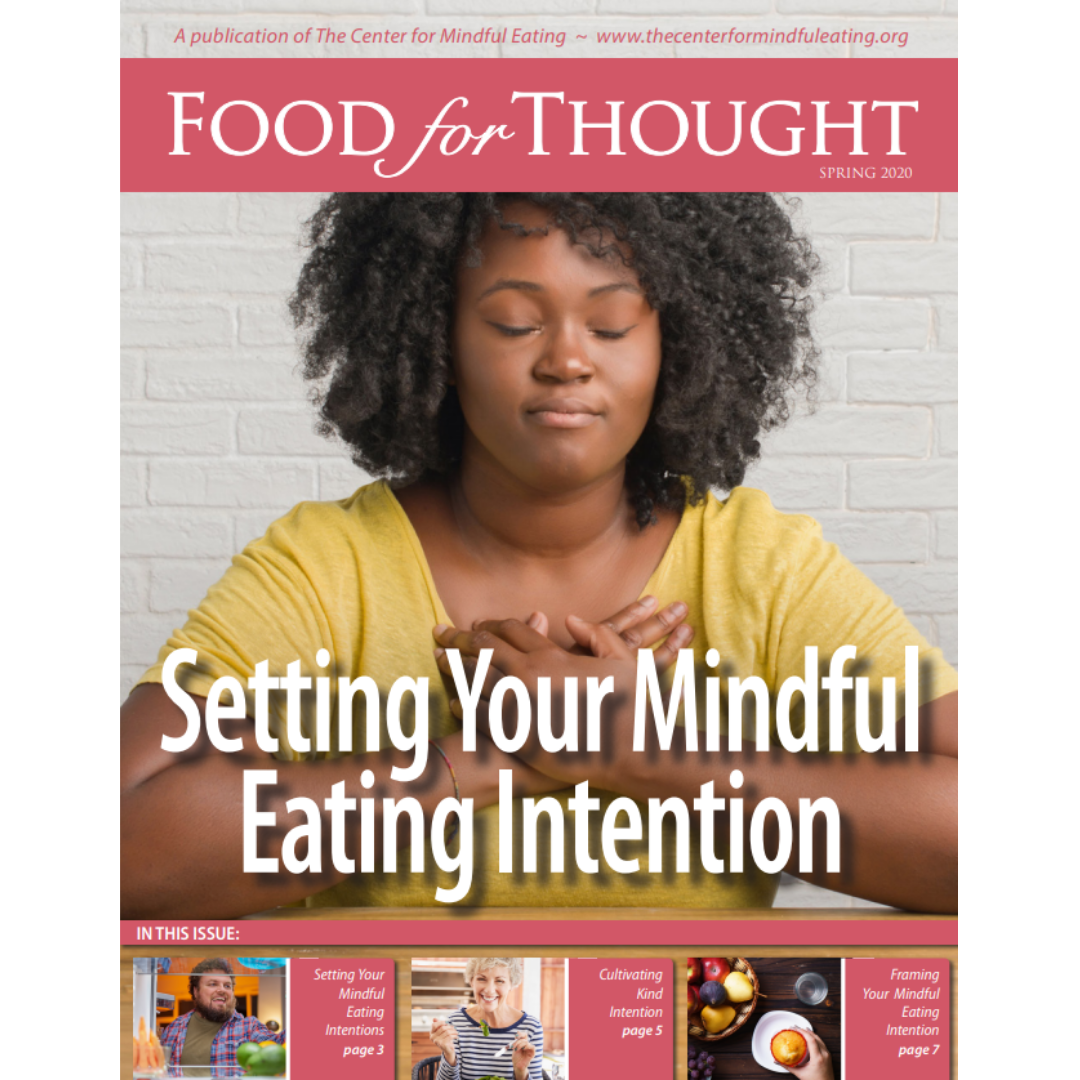 Food for Thought Spring 2020: Setting your Mindful Eating Intention