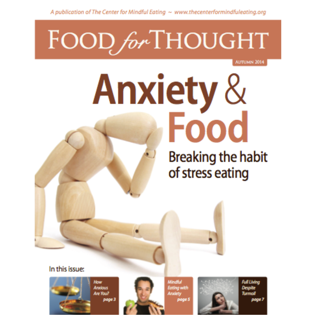 Food for Thought Autumn 2014 Anxiety and Food