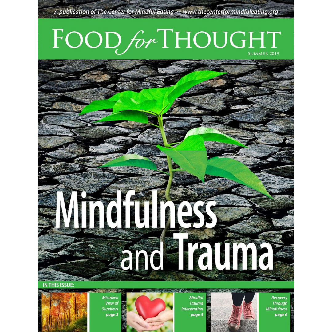 Food for Thought Summer 2019: Mindfulness and Trauma