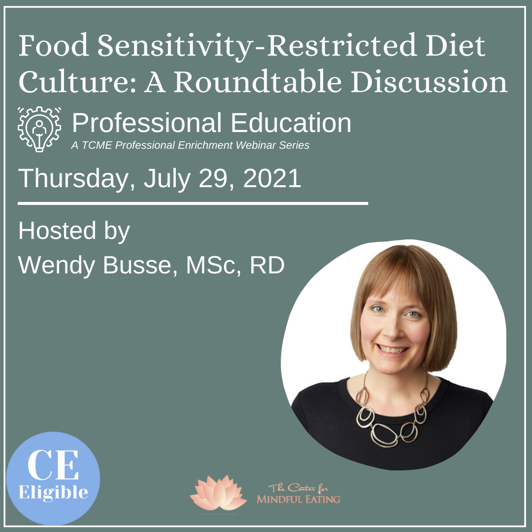 Food Sensitivity-Restricted Diet Culture: A Roundtable Discussion