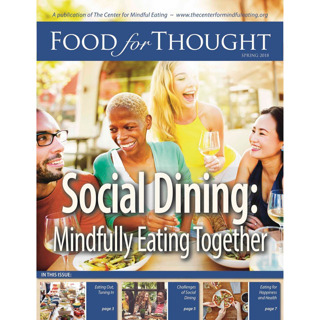 Food for Thought Spring 2018 Social Dining: Mindfully Eating Together