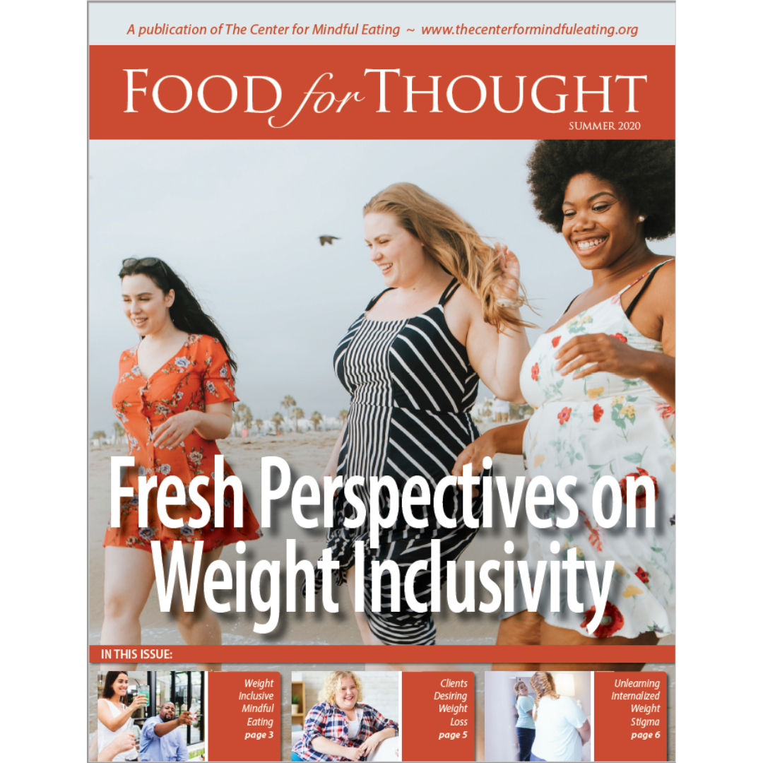 Food for Thought Summer 2020: Fresh Perspectives on Weight Inclusivity, Member