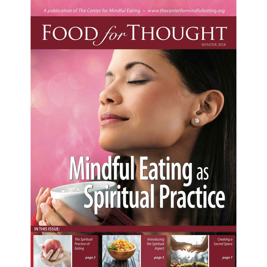 Food for Thought Winter 2018 Mindful Eating as Spiritual Practice