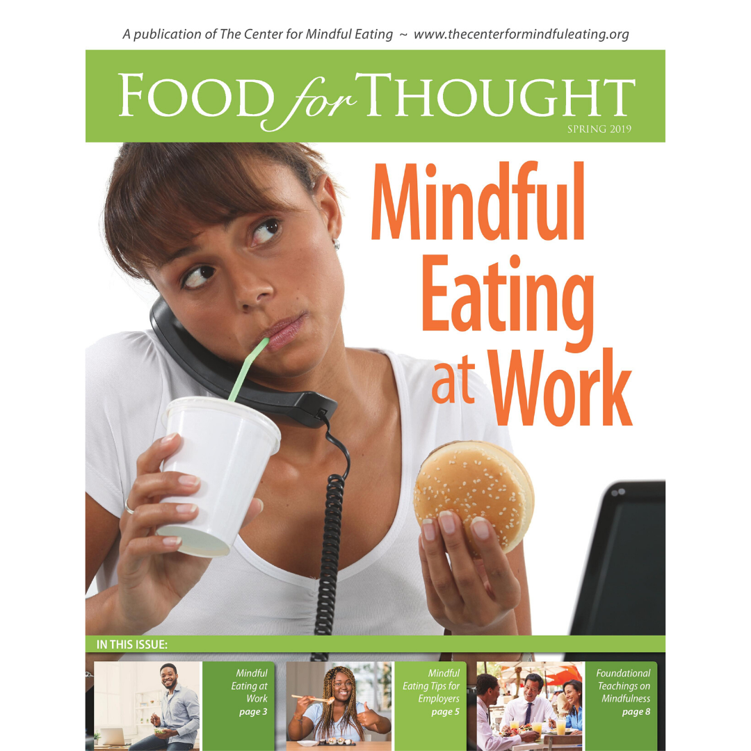Food for Thought Spring 2019 Mindful Eating at Work
