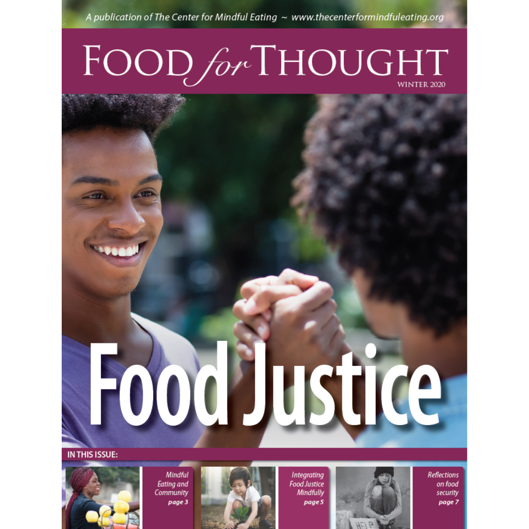 Food for Thought Winter 2020: Food Justice