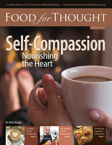 Food for Thought Winter 2015 Self Compassion: Nourishing the Heart