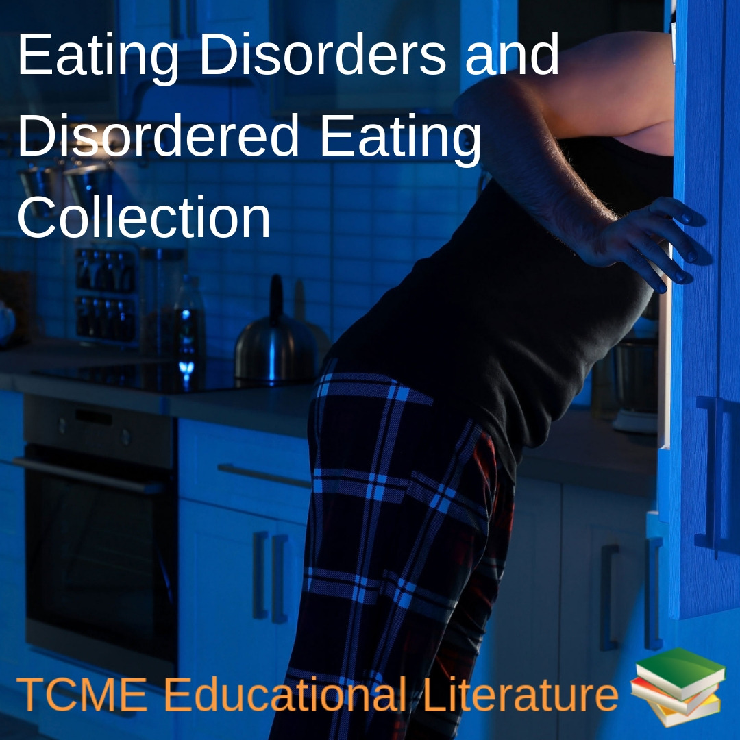 Educational Literature: Eating Disorders and Disordered Eating collection