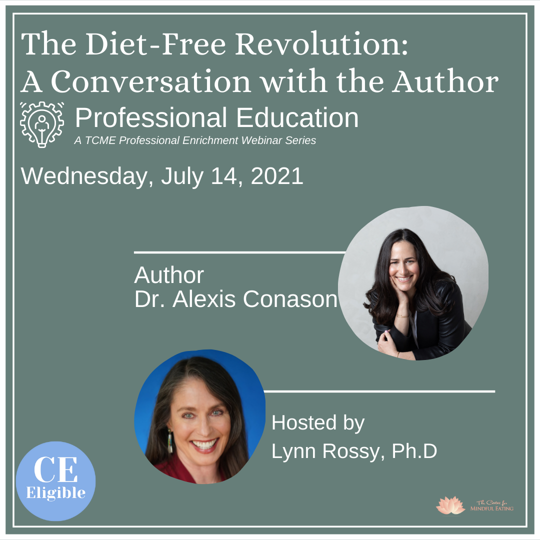 The Diet-Free Revolution: A Conversation with the Author