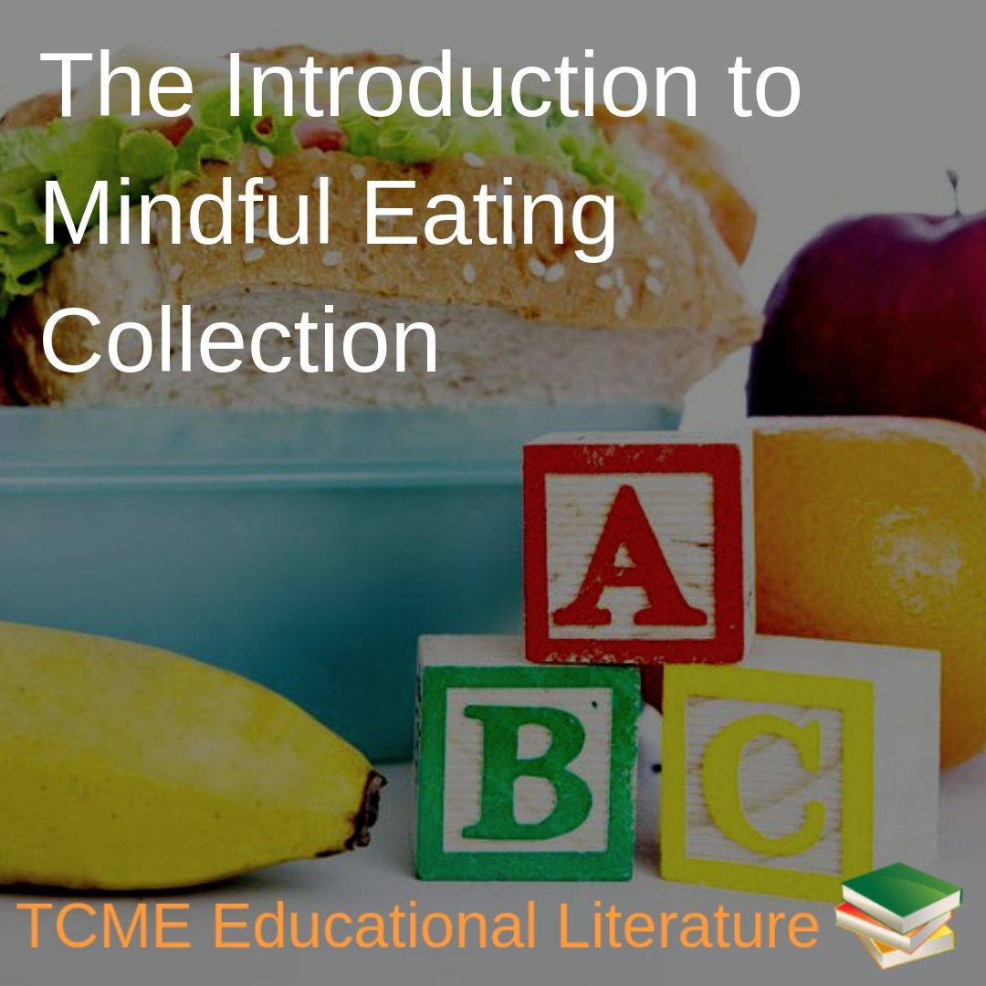 Educational Literature: Introduction to Mindful Eating