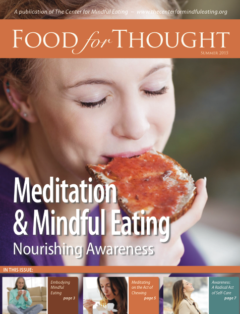 Food for Thought Summer 2015: Meditation and Mindful Eating: Nourishing Mindful Awareness