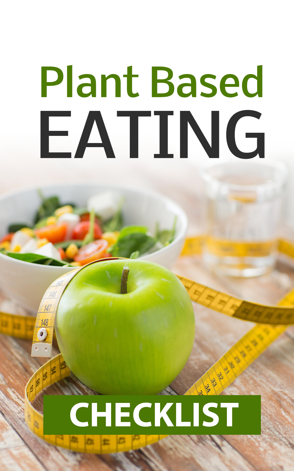 Plant Based Eating -  A beginner's guide to optimal health, sustainable weight loss...