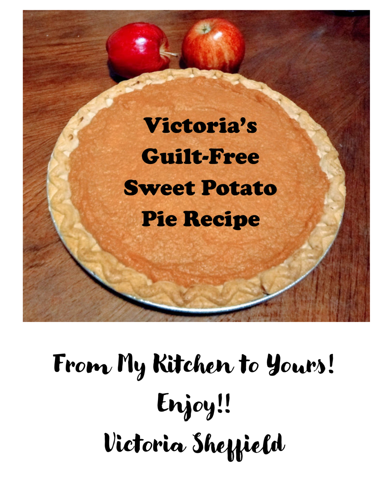 Victoria's Guilt-Free Sweet Potato Recipe