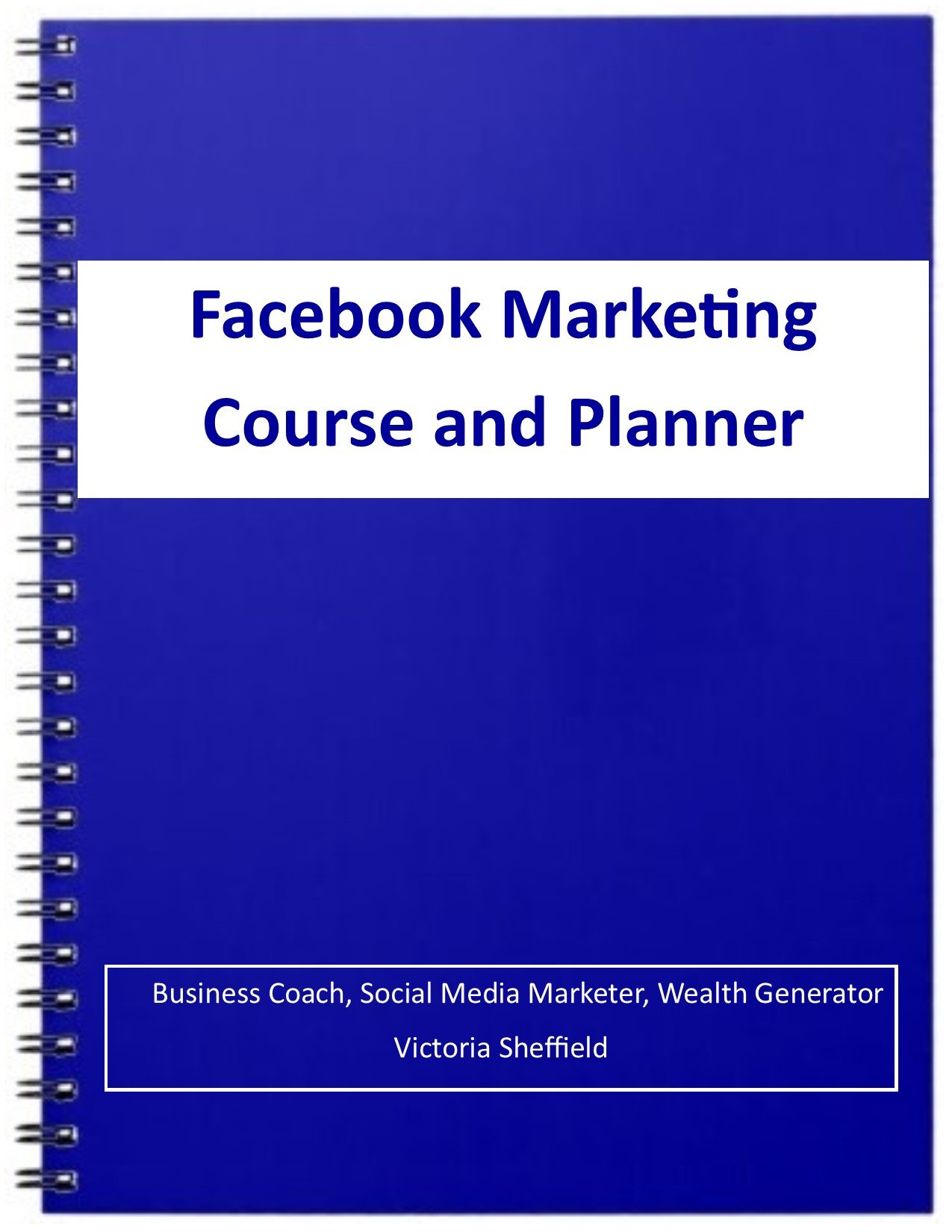 Facebook Marketing Course & Planner