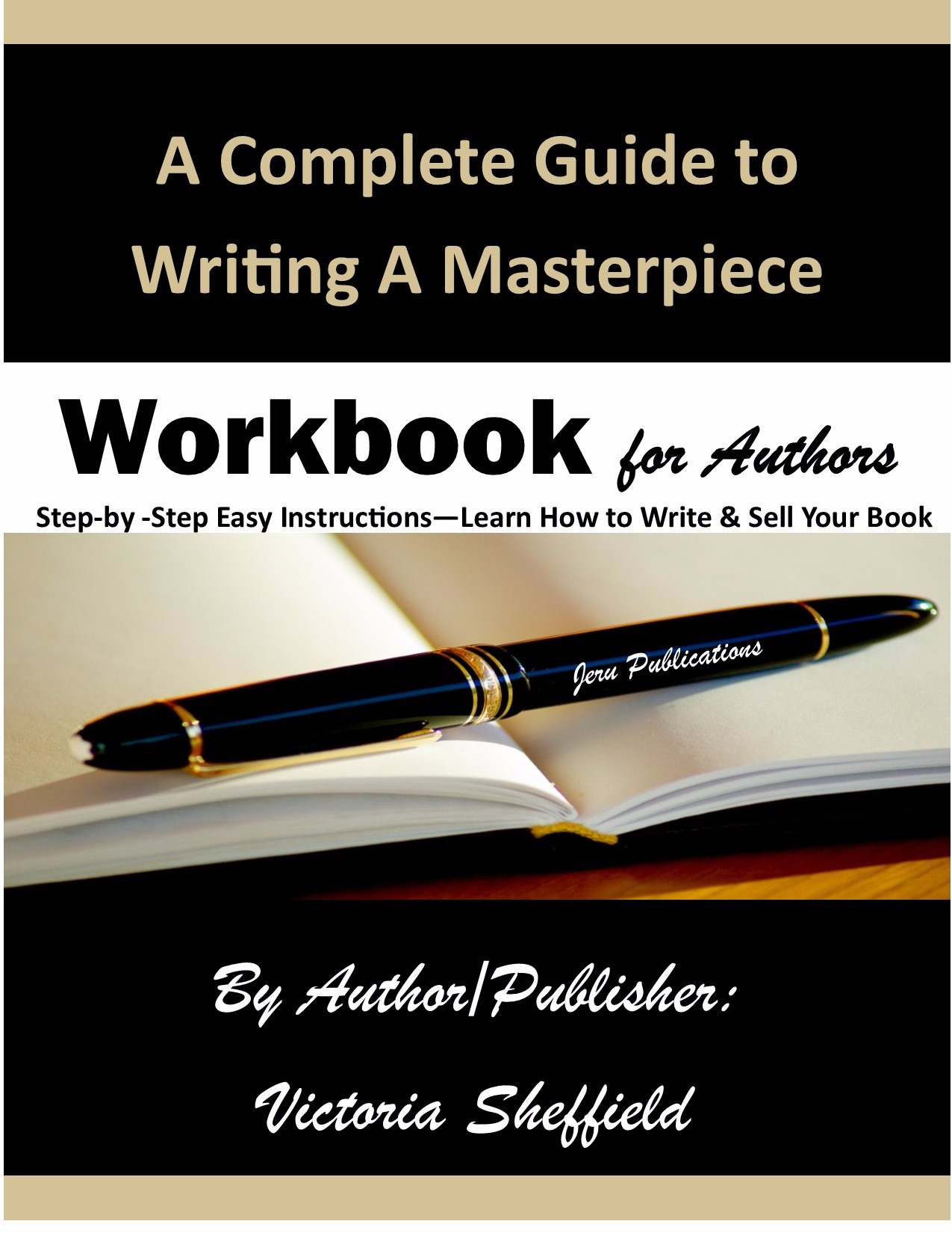 A Writers Guide to Writing A Masterpiece