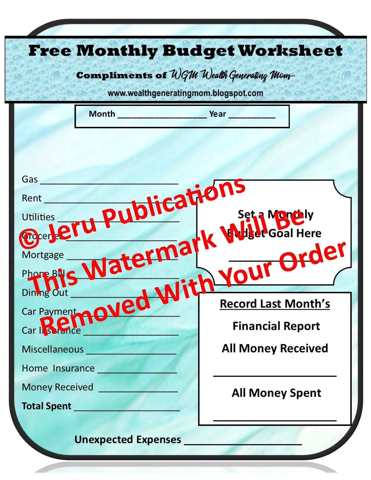 Free Monthly Budget Worksheet Compliments of Wealth Generating Mom
