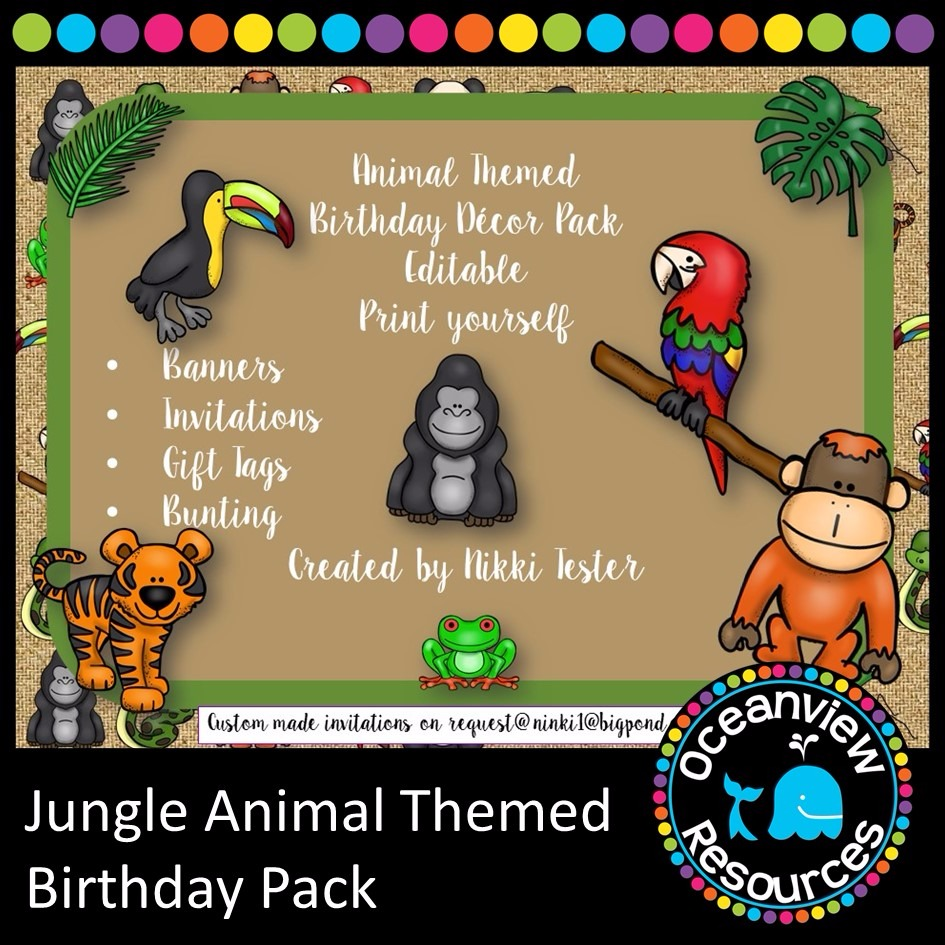Birthday Pack- Rainforest AnimalThemed (Editable) - Copy