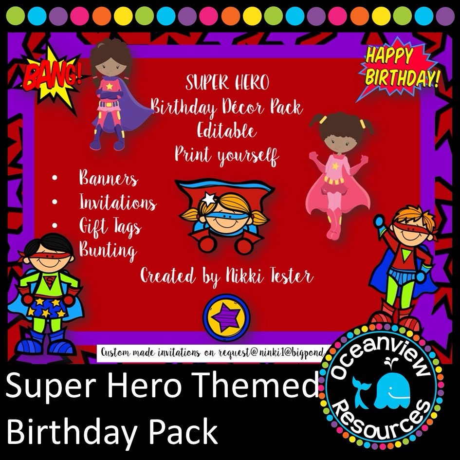 Birthday Pack- SuperHero Themed (Editable)