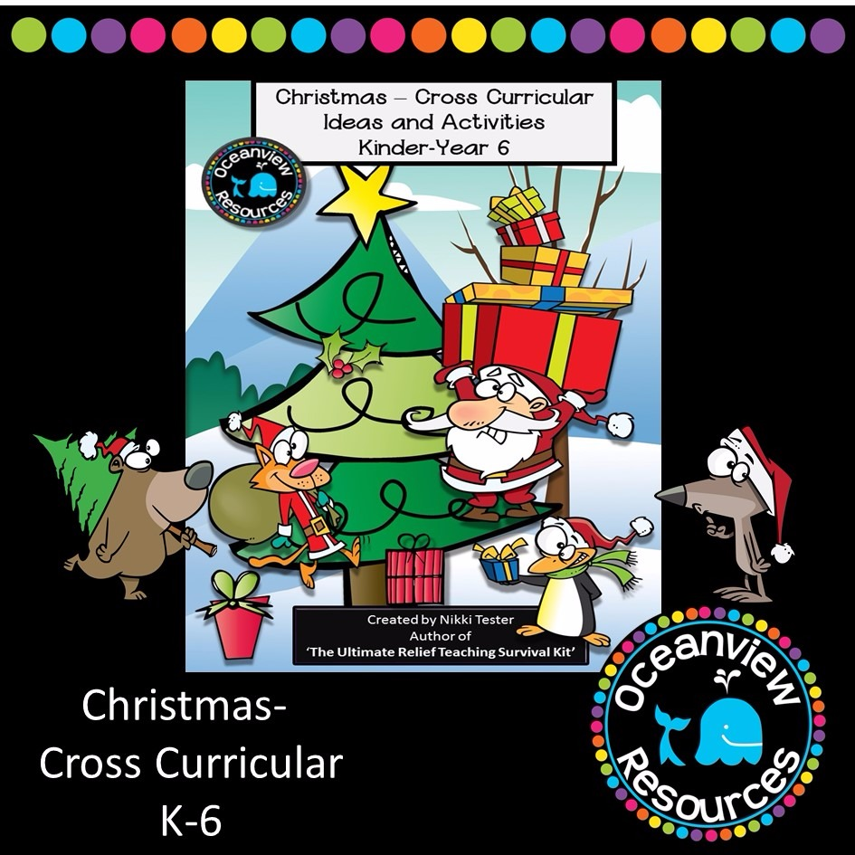 CHRISTMAS Cross Curricular Activities k-6