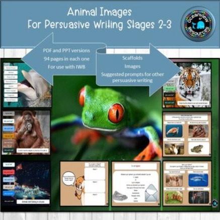 Animal Pictures for Persuasive Writing Stages 2-3